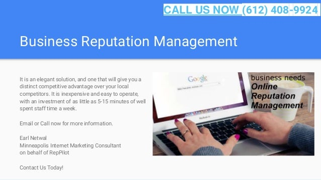 Business Reputation Management It is an elegant solution, and one that will give you a distinct competitive advantage over...