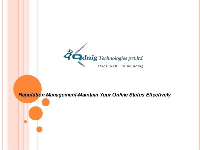 Reputation Management-Maintain Your Online Status Effectively