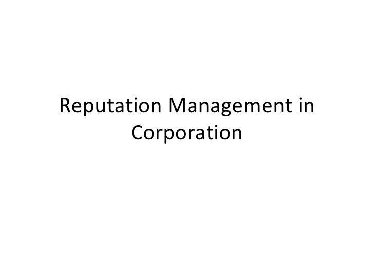 Reputation Management in Corporation