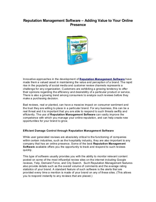 Reputation Management Software – Adding Value to Your Online                        PresenceInnovative approaches in the d...
