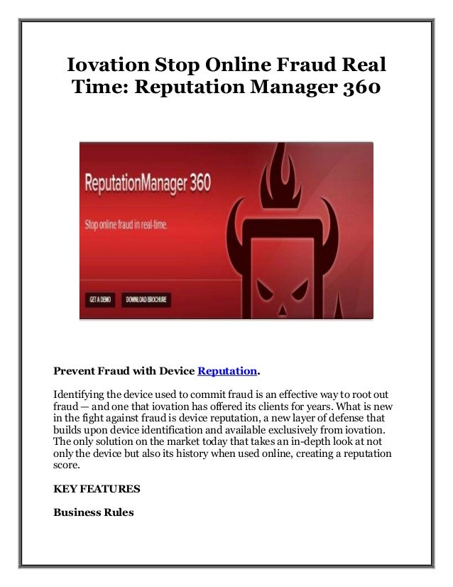Iovation Stop Online Fraud Real Time: Reputation Manager 360 Prevent Fraud with Device Reputation. Identifying the device ...