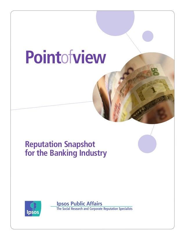 PointofviewReputation Snapshotfor the Banking Industry