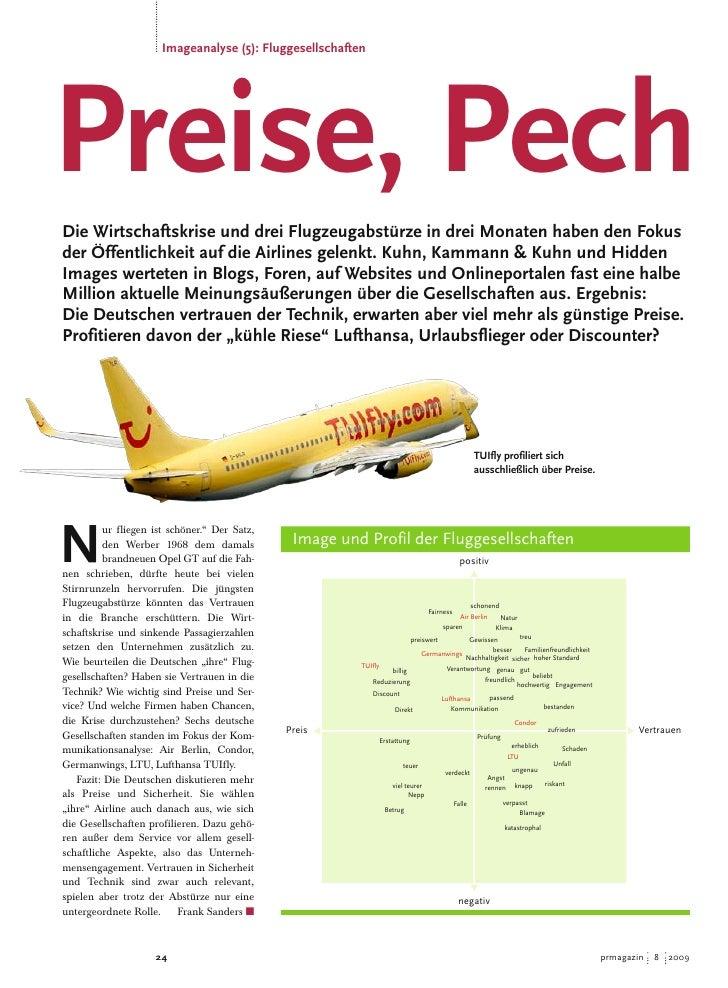 Imageanalyse (5): Fluggesellschaften     Preise, Pech Die Wirtschaftskrise und drei Flugzeugabstürze in drei Monaten haben...