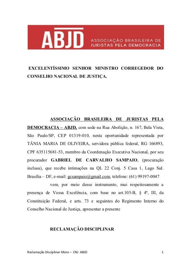 EXCELENTÍSSIMO SENHOR MINISTRO CORREGEDOR DO CONSELHO NACIONAL DE JUSTIÇA. ASSOCIAÇÃO BRASILEIRA DE JURISTAS PELA DEMOCRAC...