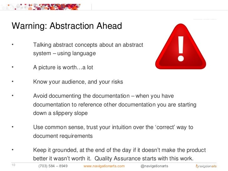 Warning: Abstraction Ahead•    Talking abstract concepts about an abstract     system – using language•    A picture is wo...