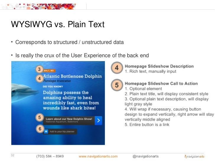 WYSIWYG vs. Plain Text• Corresponds to structured / unstructured data• Is really the crux of the User Experience of the ba...