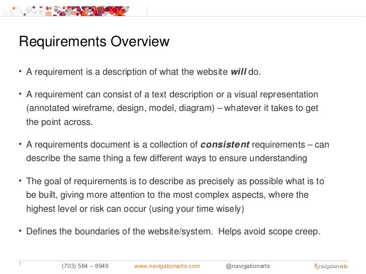 Requirements Overview• A requirement is a description of what the website will do.• A requirement can consist of a text de...