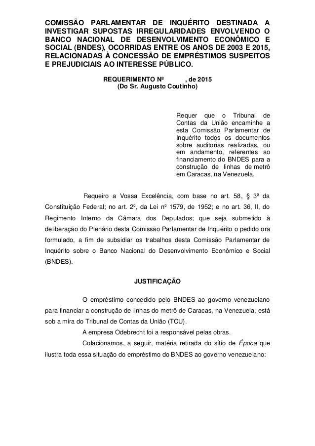 COMISSÃO PARLAMENTAR DE INQUÉRITO DESTINADA A INVESTIGAR SUPOSTAS IRREGULARIDADES ENVOLVENDO O BANCO NACIONAL DE DESENVOLV...