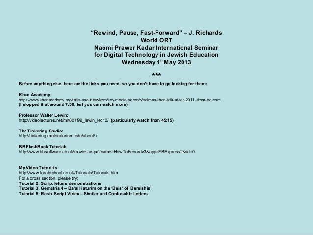 """Rewind, Pause, Fast-Forward"" – J. RichardsWorld ORTNaomi Prawer Kadar International Seminarfor Digital Technology in Jewi..."
