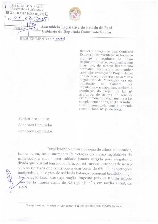 Criação de comissão externa para acompanhar projeto de lei que cria o Novo Marco Regulatório da Mineração.