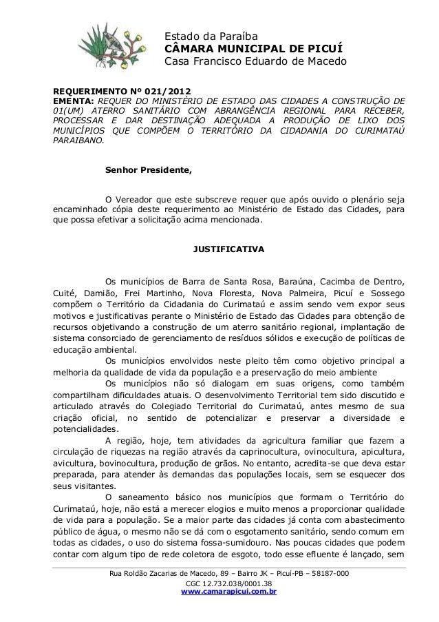 Rua Roldão Zacarias de Macedo, 89 – Bairro JK – Picuí-PB – 58187-000 CGC 12.732.038/0001.38 www.camarapicui.com.br REQUERI...