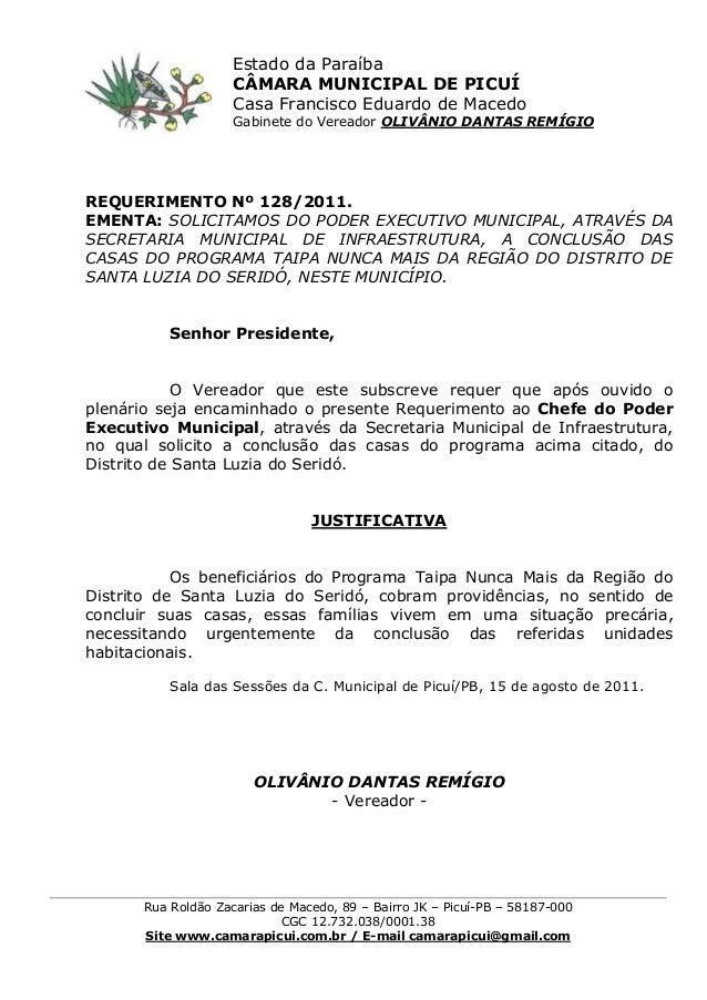 REQUERIMENTO Nº 128/2011. EMENTA: SOLICITAMOS DO PODER EXECUTIVO MUNICIPAL, ATRAVÉS DA SECRETARIA MUNICIPAL DE INFRAESTRUT...