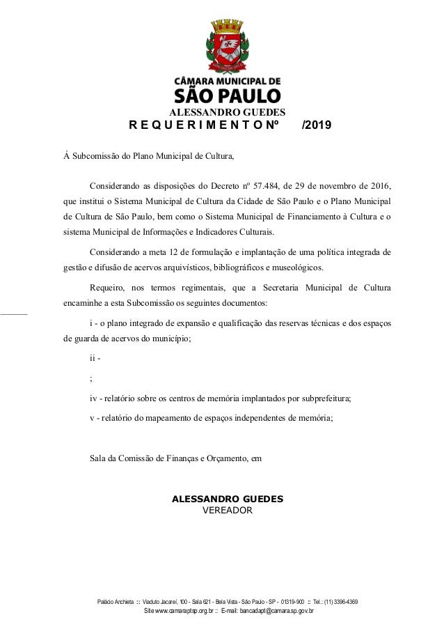 ALESSANDRO GUEDES R E Q U E R I M E N T O N� /2019 � Subcomiss�o do Plano Municipal de Cultura, Considerando as disposi��e...