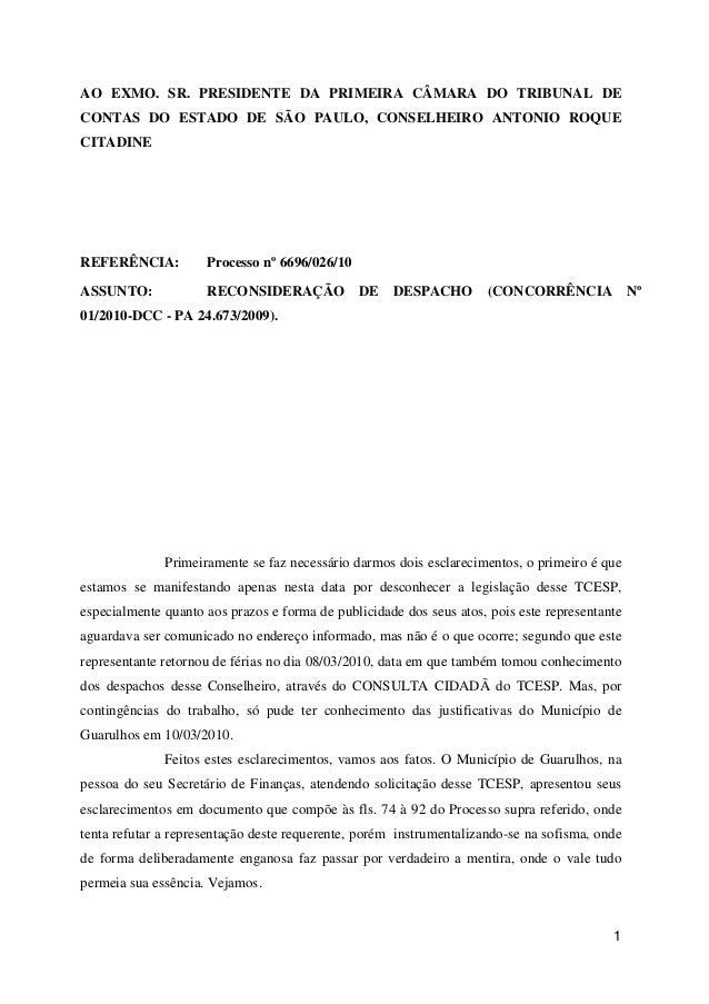 AO EXMO. SR. PRESIDENTE DA PRIMEIRA CÂMARA DO TRIBUNAL DECONTAS DO ESTADO DE SÃO PAULO, CONSELHEIRO ANTONIO ROQUECITADINER...