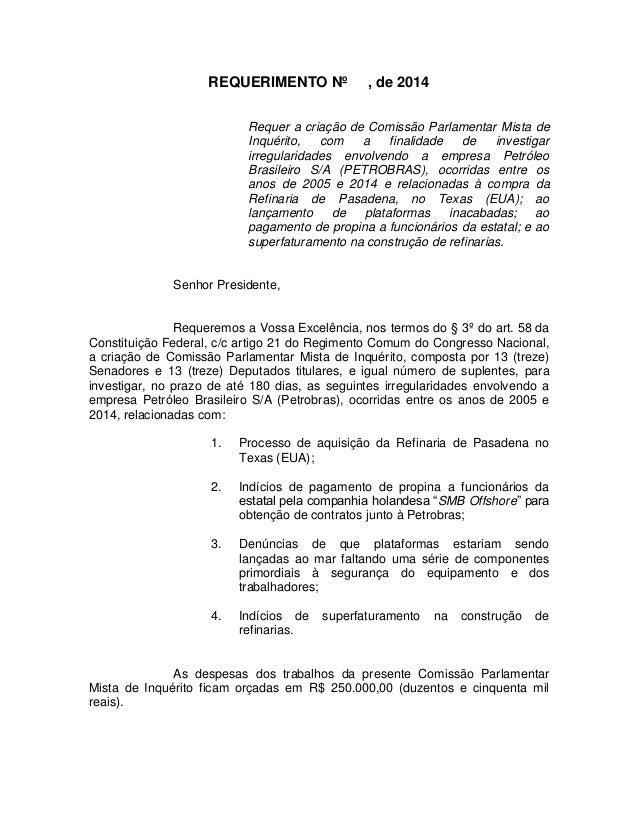 REQUERIMENTO Nº , de 2014 Requer a criação de Comissão Parlamentar Mista de Inquérito, com a finalidade de investigar irre...
