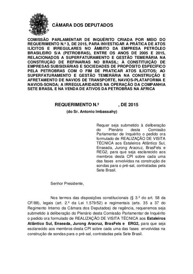 CÂMARA DOS DEPUTADOS COMISSÃO PARLAMENTAR DE INQUÉRITO CRIADA POR MEIO DO REQUERIMENTO N.º 3, DE 2015, PARA INVESTIGAR A P...