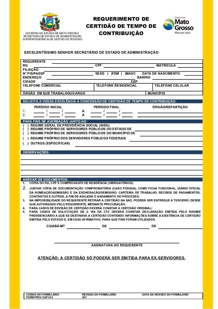 REQUERIMENTO DE                                            CERTIDÃO DE TEMPO DE GOVERNO DO ESTADO DE MATO GROSSOSECRETARIA...