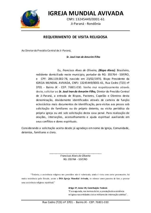 IGREJA MUNDIAL AVIVADA CNPJ: 13245449/0001-61 Ji-Paraná - Rondônia Rua Cedro (T23) nº 3701 - Bairro JK - CEP: 76801-030 RE...