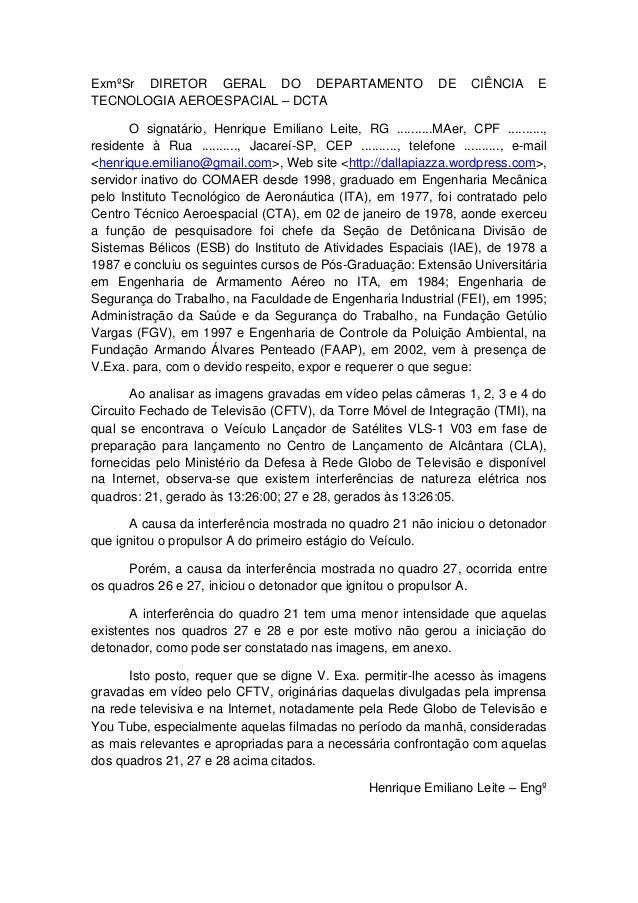 ExmºSr DIRETOR GERAL DO DEPARTAMENTO TECNOLOGIA AEROESPACIAL – DCTA  DE  CIÊNCIA  E  O signatário, Henrique Emiliano Leite...