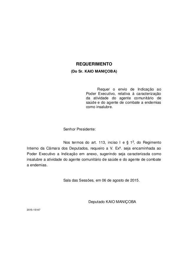 REQUERIMENTO (Do Sr. KAIO MANIÇOBA) Requer o envio de Indicação ao Poder Executivo, relativa à caracterização da atividade...