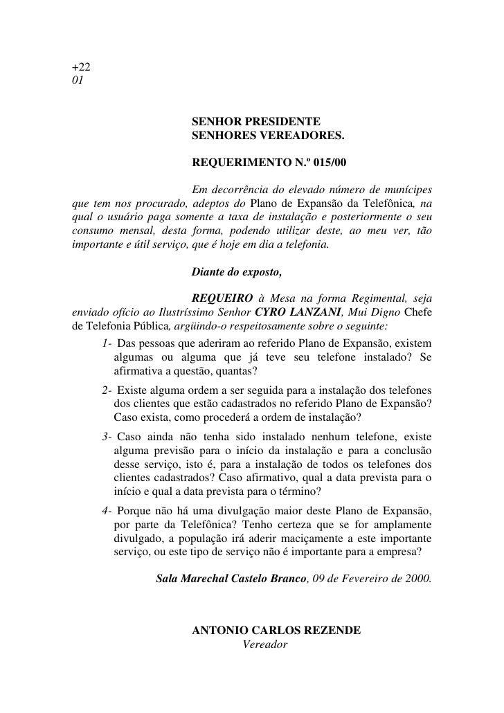 +22 01                           SENHOR PRESIDENTE                         SENHORES VEREADORES.                          R...