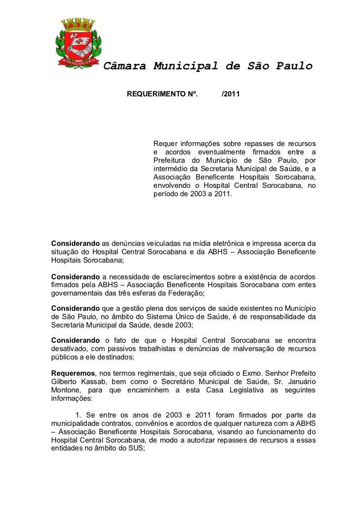 Câmara Municipal de São Paulo                      REQUERIMENTO Nº.           /2011                             Requer inf...