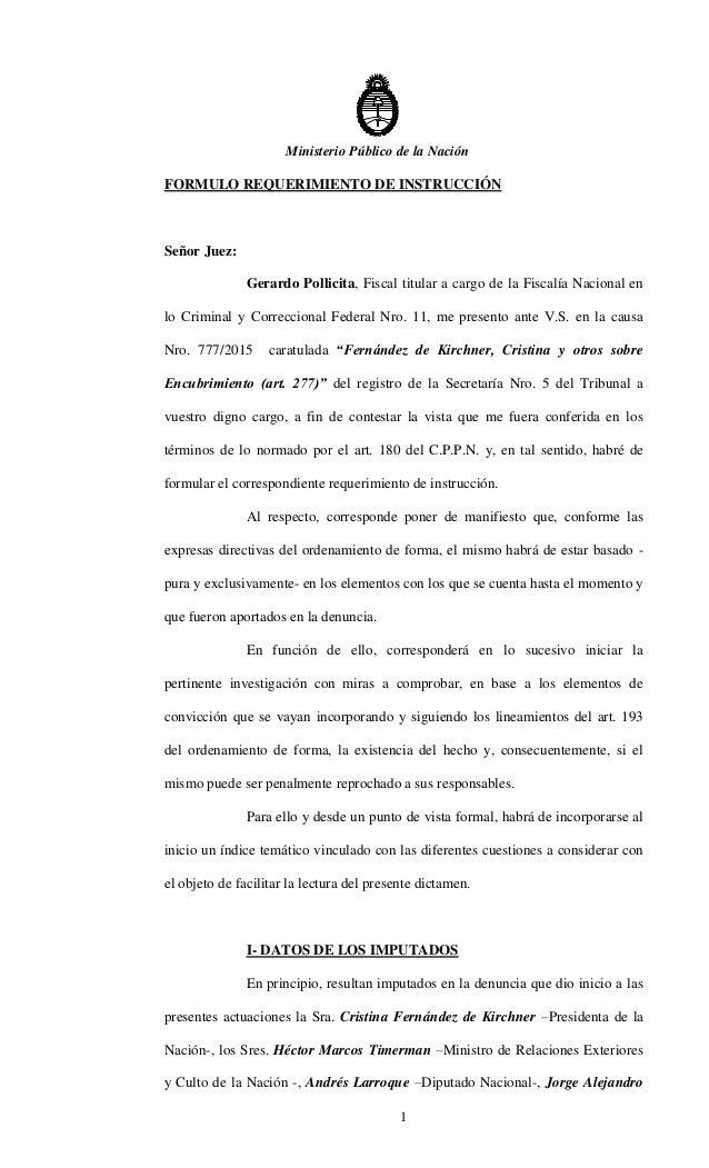 Ministerio Público de la Nación 1 FORMULO REQUERIMIENTO DE INSTRUCCIÓN Señor Juez: Gerardo Pollicita, Fiscal titular a car...