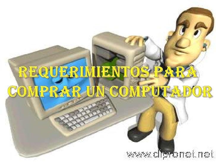 Hay que tener en cuenta los grandes fabricantesmundiales    de      computadores como     lo    son:HP, Dell, Acer y Lenov...