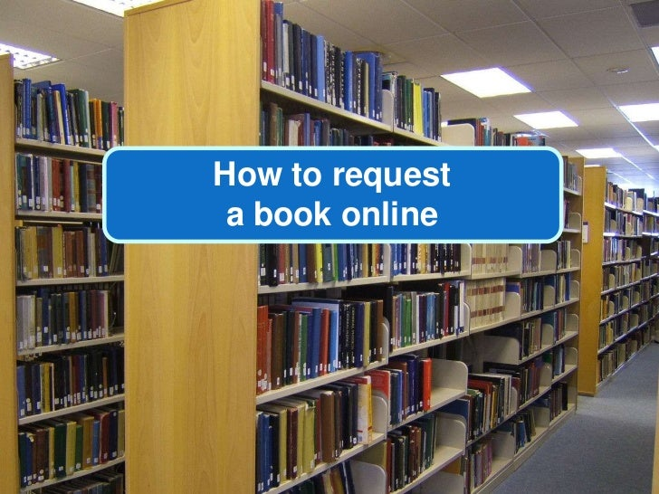 How to request <br />a book online<br />