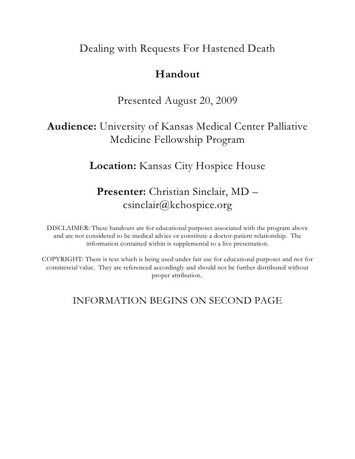 Dealing with Requests For Hastened Death<br />Handout<br />Presented August 20, 2009<br />Audience: University of Kansas M...