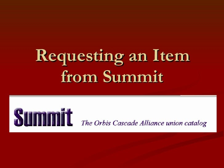 Requesting an Item from Summit