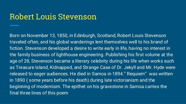 the early literary works of robert louis stevenson Robert louis stevenson was a 19th century scottish writer notable for such novels as treasure island, kidnapped, and strange case of dr jekyll and mr hyde born on november 13, 1850, in.