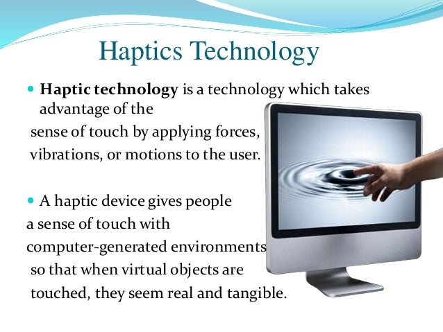 How Haptic Technology Works