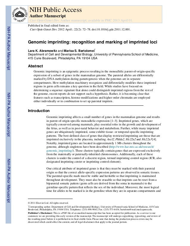 Genomic imprinting: recognition and marking of imprinted loci Lara K. Abramowitz and Marisa S. Bartolomei* Department of C...