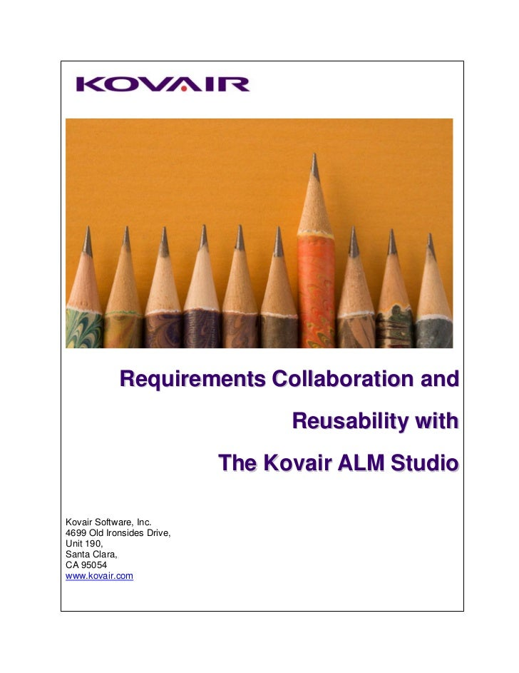 Requirements Collaboration and                                  Reusability with                            The Kovair ALM...