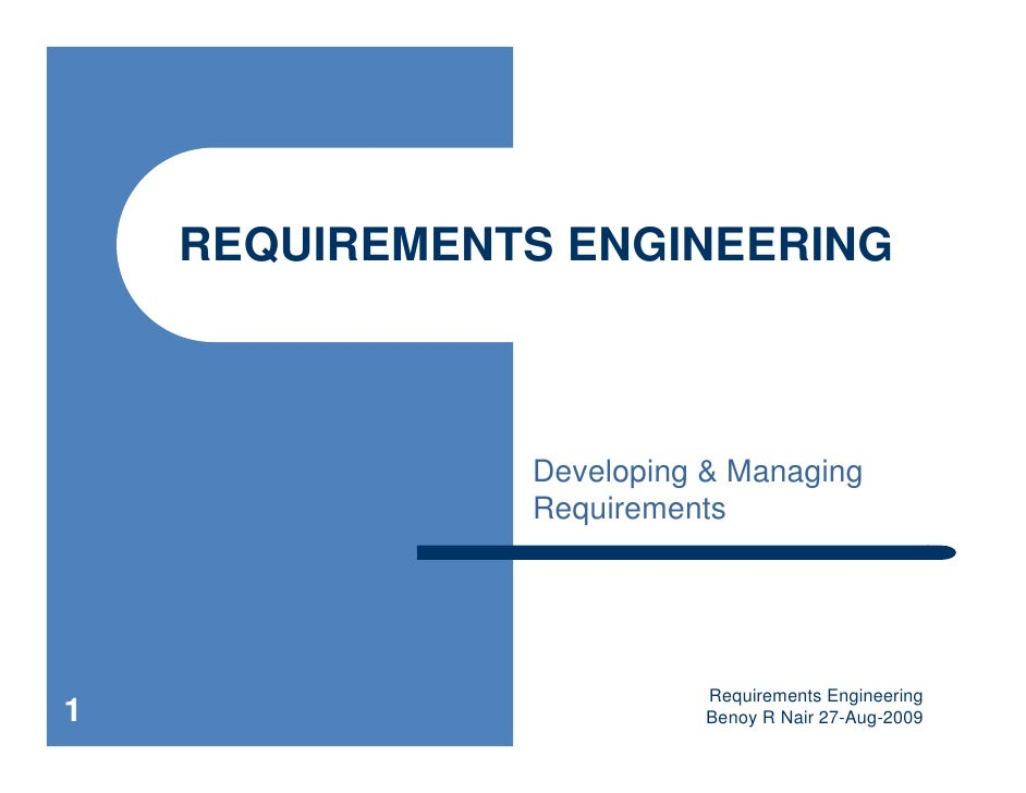 REQUIREMENTS ENGINEERING                   Developing & Managing                Requirements                              ...