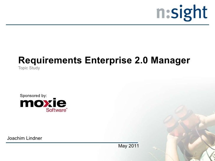 Requirements Enterprise 2.0 Manager  Topic Study Joachim Lindner May 2011 Sponsored by: