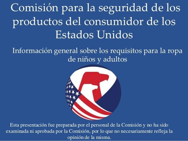 Comisión para la seguridad de los  productos del consumidor de los          Estados Unidos   Información general sobre los...