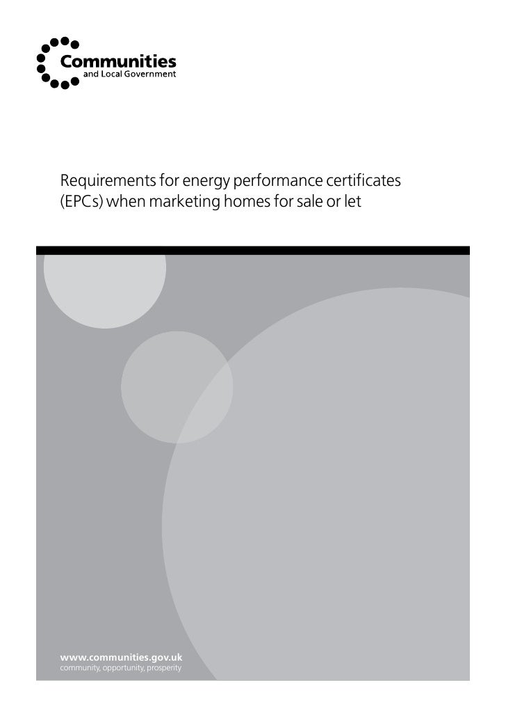 Requirements for energy performance certificates (EPCs) when marketing homes for sale or let     www.communities.gov.uk co...