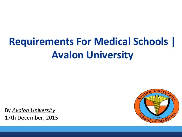 Requirements for Medical School | Avalon University