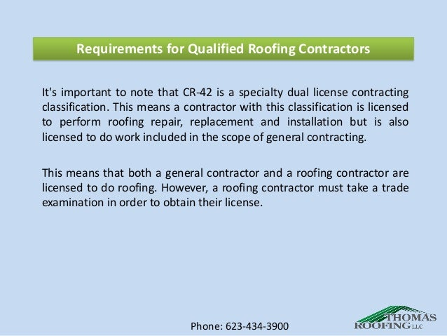 ... 5. Requirements For Qualified Roofing Contractors ...
