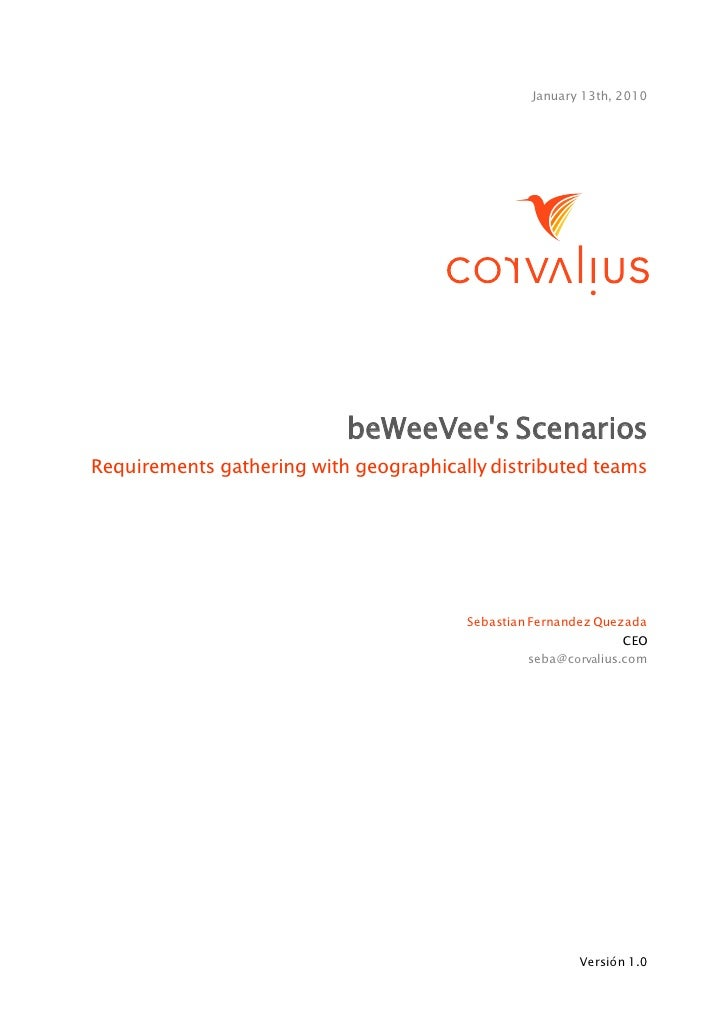 January 13th, 2010                           beWeeVees ScenariosRequirements gathering with geographically distributed tea...