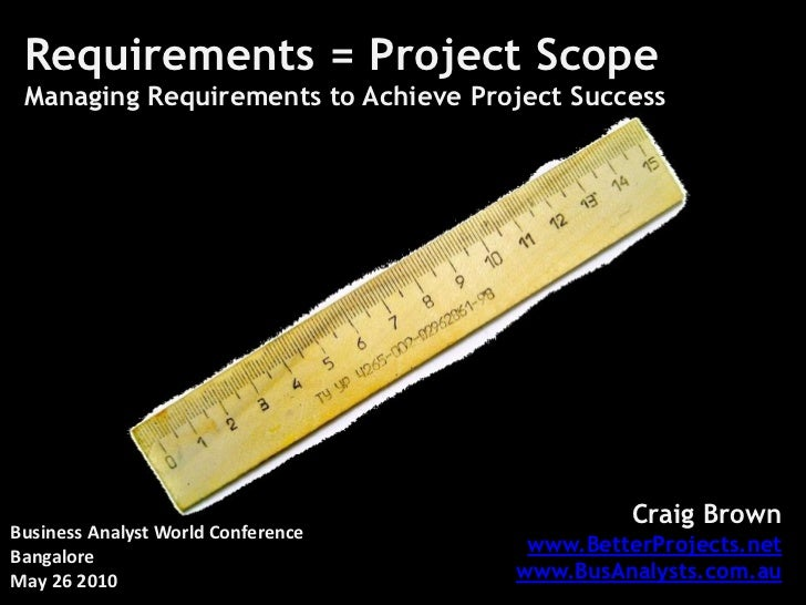 Requirements = Project Scope Managing Requirements to Achieve Project Success                                             ...