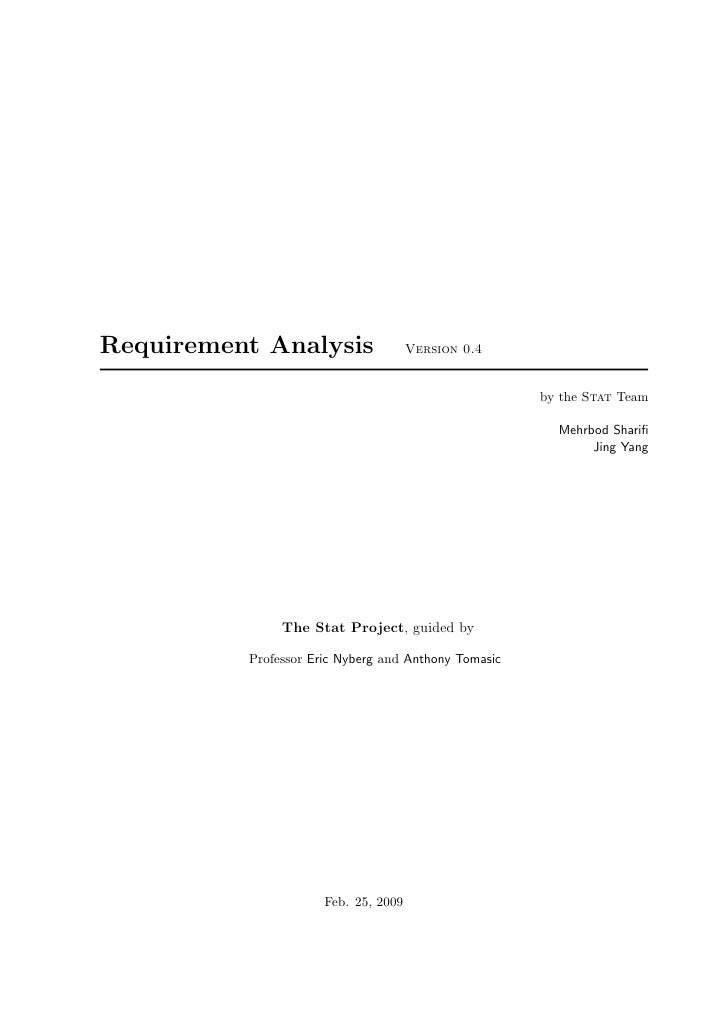 Requirement Analysis                  Version 0.4                                                         by the Stat Team...