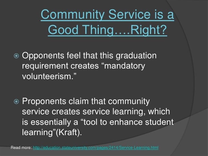 """against mandatory community service """"the purpose of the bill is to require mandatory community service for all young people in who also voted against the give act, expressed to wnd his."""