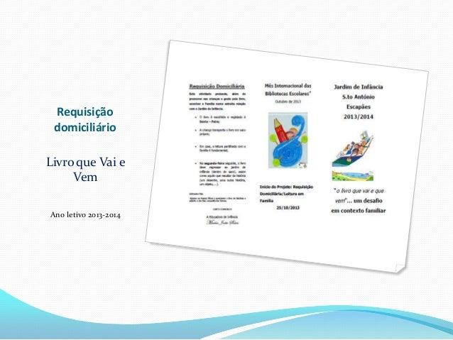 Requisição domiciliário Livro que Vai e Vem Ano letivo 2013-2014