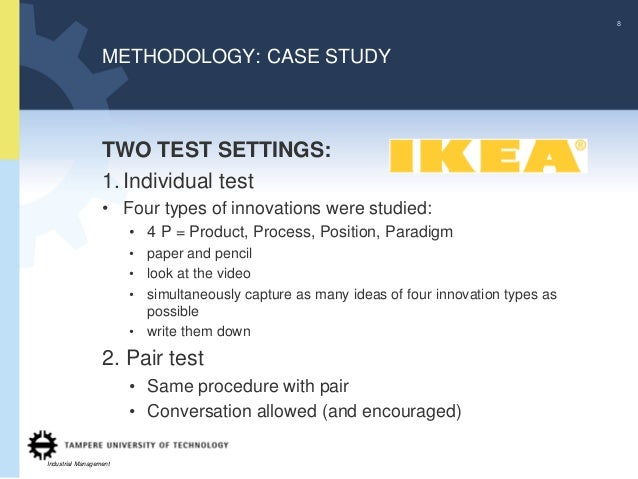 8                  METHODOLOGY: CASE STUDY                  TWO TEST SETTINGS:                  1. Individual test        ...