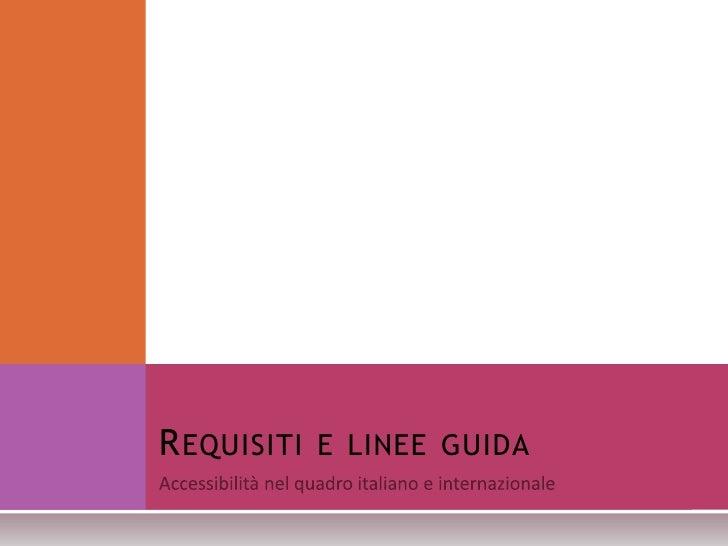 REQUISITI E LINEE GUIDA