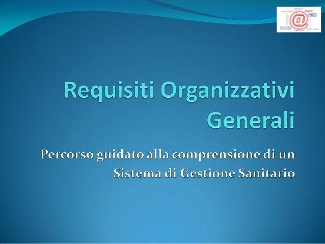 La presente Presentazione , ai sensi del D.P.R. 14 gennaio 1997, indica i requisiti minimi relativi ai seguenti aspetti or...