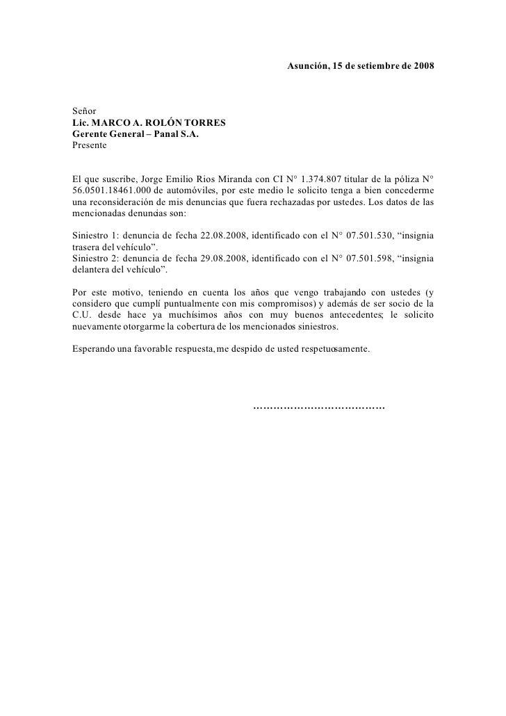 Asunción, 15 de setiembre de 2008    Señor Lic. MARCO A. ROLÓN TORRES Gerente General – Panal S.A. Presente   El que suscr...